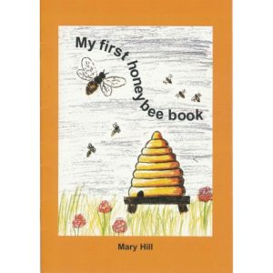 My First Honeybee Book